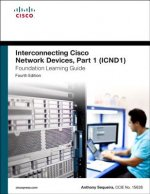 Interconnecting Cisco Network Devices, Part 1 (ICND1) Founda