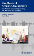 Handbook of Acoustic Accessibility: Best Practices for Liste