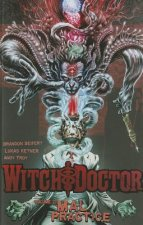 Witch Doctor Volume 2: Mal Practice TP