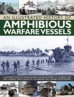 Illustrated History of Amphibious Warfare Vessels