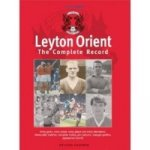 Leyton Orient: The Complete Record