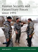 Russian Security and Paramilitary Forces Since, 1991