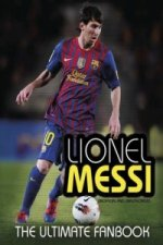 Lionel Messi The Ultimate Fan Book