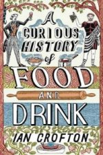 Curious History of Food and Drink