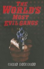 World's Most Evil Gangs