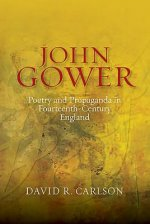 John Gower, Poetry and Propaganda in Fourteenth-century Engl