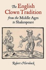 English Clown Tradition from the Middle Ages to Shakespeare