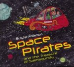 Space Pirates and the Treasure of Salmagundy