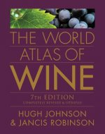 World Atlas of Wine, 7th Edition