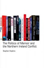 Politics of Memoir and the Northern Ireland Conflict