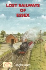 Lost Railways of Essex