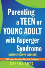 Parenting a Teen or Young Adult with Asperger Syndrome (Auti