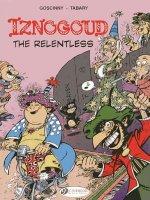 Iznogoud 10 - Iznogoud the Relentless