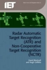 Radar Automatic Target Recognition (ATR) and Non-Cooperative Target Recognition (NCTR)
