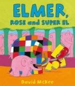Elmer, Rose and Super El