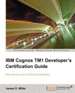 IBM Cognos IM1 Developer's Certification Guide
