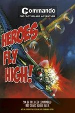 Commando: Heroes Fly High!