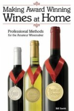 Making Award Winning Wines at Home