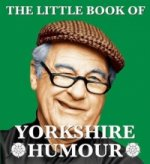 Little Book of Yorkshire Humour