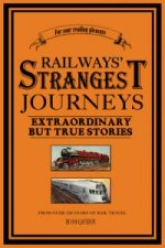 Railways Strangest Journeys