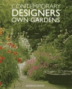 Contemporary Designers' Own Gardens