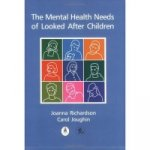 Mental Health Needs of Looked After Children