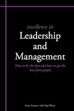Excellence in Leadership and Management