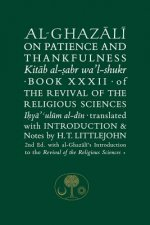 Al-Ghazali on Patience and Thankfulness