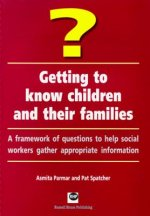 Getting to Know Children and Their Families
