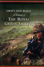 Swift and Bold - A Portrait of the Royal Green Jackets 1966