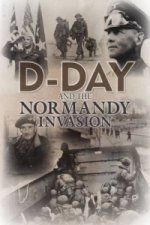 D-day and the Normandy Invasion