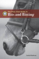 Pony Club Guide to Bits and Bitting