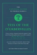 Connell Guide to Thomas Hardy's Tess of the d'Urbervilles