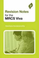 Revision Notes for the MRCS Viva