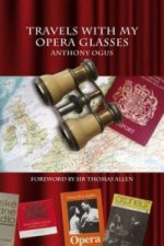 Travels With My Opera Glasses