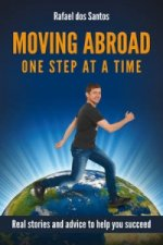 Moving Abroad - One Step at a Time
