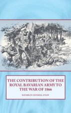 Contribution of the Royal Bavarian Army to the War of 1866
