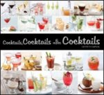 Cocktails, Cocktails and More Cocktails