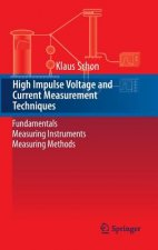High Impulse Voltage and Current Measurement Techniques