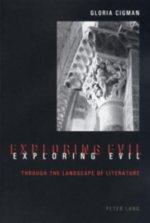 Exploring Evil