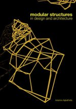 Modular Constructs in Design and Architecture
