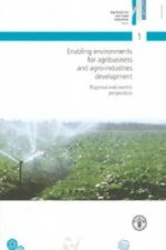 Enabling Environments for Agribusiness and Agro-Industries D