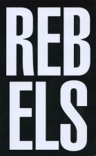 Rebel Rebels 1979-1989