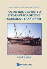 Introduction to Hydraulics of Fine Sediment Transport