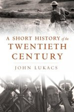 Short History of the Twentieth Century