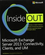 Microsoft Exchange Server 2013 Inside Out: Connectivity, Cli