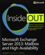 Microsoft Exchange Server 2013 Inside Out: Mailbox and High