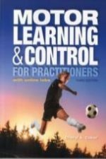 Motor Learning For Practitioners 3e