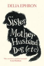 Sister, Mother, Husband, Dog