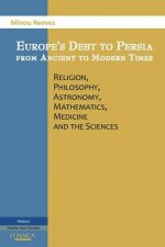 Europe's Debt to Persia